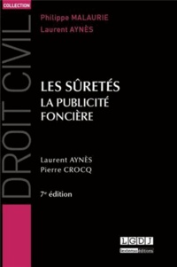Laurent Aynès et Pierre Crocq - Les sûretés - La publicité foncière.