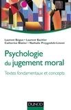 Laurent Bègue et Laurent Bachler - Psychologie du jugement moral.