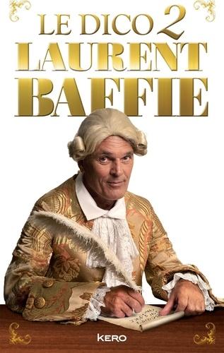 Laurent Baffie - Le Dico 2.