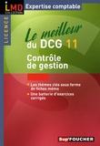Laurent Bailly et Didier Leclère - Le meilleur du DCG11 - Contrôle de gestion.