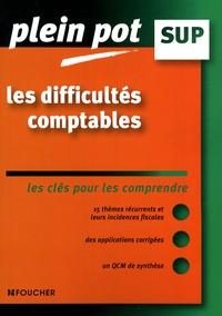 Laurent Bailly - Les difficultés comptables - Les clés pour comprendre.
