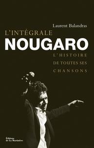 Laurent Balandras - L'intégrale Nougaro.