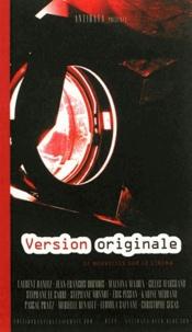 Laurent Banitz et Jean-François Dormois - Version originale - 12 nouvelles sur le cinéma.