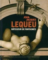 Laurent Baridon et Jean-Philippe Garric - Jean-Jacques Lequeu - Bâtisseur de fantasmes.