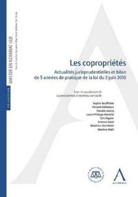 Laurent Barnich - Copropriétés - Actualités jurisprudentielles et bilan de 5 années de pratique de la loi du 2 juin 2010.