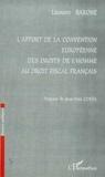 Laurent Barone - L'apport de la Convention européenne des droits de l'homme au droit fiscal français.