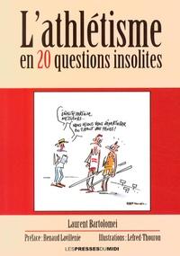 L'athlétisme en 20 questions insolites - Laurent Bartolomei pdf epub