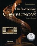 Laurent Bastard - Chefs-d'oeuvre de Compagnons.