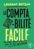 Laurent Batsch - La comptabilité facile.