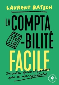 Laurent Batsch - La comptabilité facile.