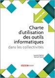 Laurent Battut et Samuel Dyens - Charte d'utilisation des outils informatiques dans les collectivités.