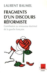 Openwetlab.it Fragments d'un discours réformiste - Contribution au renouveau doctrinal de la gauche française Image