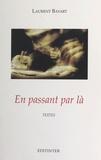 Laurent Bayart et Claude Luezior - En passant par là.
