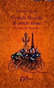 Laurent Bayart - Grande Boucle & petite reine.