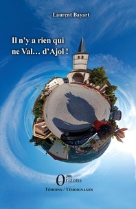 Laurent Bayart - Il n'y a rien qui ne Val... d'Ajol !.