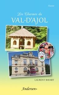 Laurent Bayart - Les charmes du Val-d'Ajol.