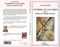 Laurent Bayart - Nourrir les colombes.