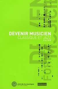 Laurent Bayle et Christiane Louis - Devenir musicien classique et jazz.