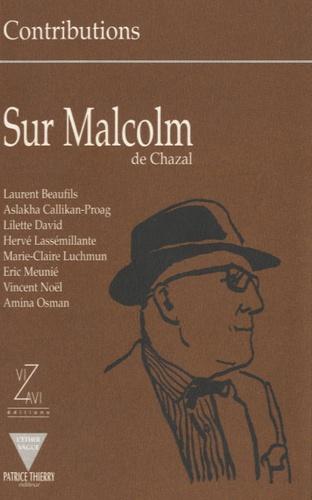 Laurent Beaufils et Aslakha Callikan-Proag - Sur Malcolm de Chazal.