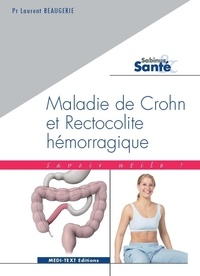 Laurent Beaugerie - Maladie de Crohn et Rectocolite hémorragique.
