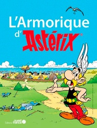 Laurent Beauvallet et Rosemary Bertholom - L'Armorique d'Asterix.