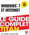 Laurent Bécalseri et Thierry Mille - Windows 7 et internet.
