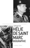 Laurent Beccaria - Hélie de Saint Marc - Biographie.