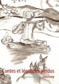 Laurent Bedos - Contes et légendes perdus.