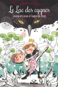 Laurent Bègue et Laeti Vanille - Le Lac des cygnes - Louise et Lucas à l'opéra de Paris.