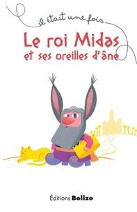 Laurent Bègue - Le roi Midas et ses oreilles d'âne.