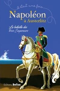 Napoléon à Austerlitz - La bataille des trois empereurs.pdf