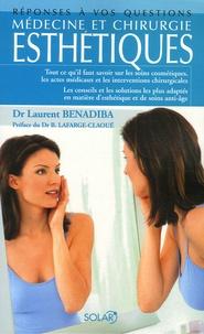 Laurent Benadiba - Médecine et chirurgie esthétiques.