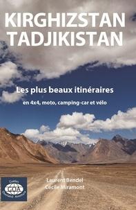 Laurent Bendel - L'aventure à moto - Manuel à l'intention des voyageurs autour du monde.