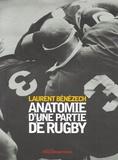 Laurent Bénézech - Anatomie d'une partie de rugby.