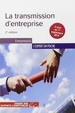 Laurent Bénoudiz et Fabrice Luzu - La transmission d'entreprise.