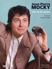Laurent Benyayer et Philippe Sichler - Jean-Pierre Mocky - Une vie de cinéma.