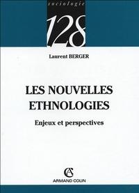 Laurent Berger - Les nouvelles ethnologies - Enjeux et perspectives.