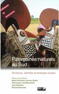 Laurent Berger et Jean Boutrais - Patrimoines naturels au Sud - Territoires, identités et stratégies locales.