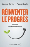 Laurent Berger et Pascal Canfin - Réinventer le progrès.