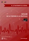 Laurent Berger - Scilab : de la théorie à la pratique - Volume 3, Le traitement du signal.