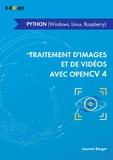 Laurent Berger - Traitement d'images et de vidéos avec OpenCV4 - Python (Windows, Linux, Raspberry).