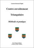 Laurent-Bernard d' Ignis - Contre-envoûtement triangulaire.
