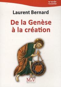 Laurent Bernard - De la Genèse à la création.