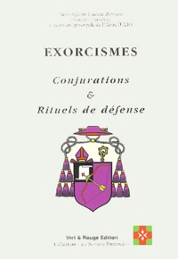 Laurent Bernard - Exorcismes - Conjurations et rituels de défense.