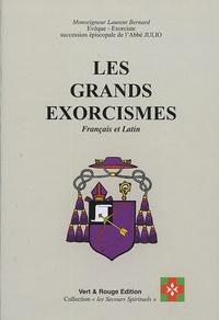 Laurent Bernard - Les grands exorcismes - Français et Latin.