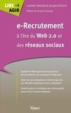 Laurent Besson et Jacques Digout - e-Recrutement à l'ère du Web 2.0 et des réseaux sociaux.