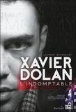 Laurent Beurdeley - Xavier Dolan - L'indomptable.