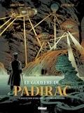 Laurent Bidot - Le gouffre de Padirac Tome 2 : L'invention d'une visite extraordinaire.