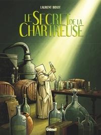 Laurent Bidot - Le Secret de la Chartreuse.