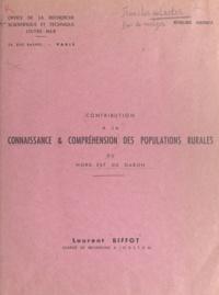 Laurent Biffot - Contribution à la connaissance et compréhension des populations rurales du Nord-Est du Gabon.